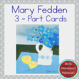 Mary Fedden - Montessori 3 - Part Art Cards