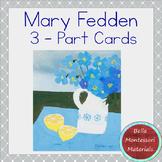 Mary Fedden - Montessori 3 - Part Art Cards