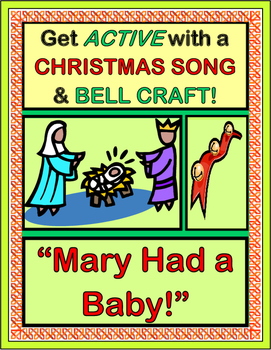 """""""Mary Had A Baby!"""" - Active Song and Bell Craft for Christmas!"""
