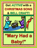 """Mary Had A Baby!"" - Active Song and Bell Craft for Christmas!"