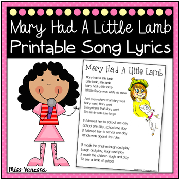 Mary Had A Little Lamb Printable Song Lyrics Music Poetry For Kids
