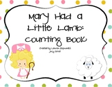 Mary Had a Little Lamb: Counting Book