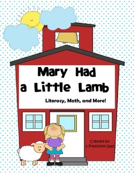 Mary Had a Little Lamb:  Literacy, Math, and More!