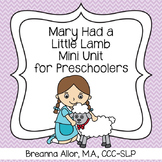 Mary Had a Little Lamb Mini Unit for Preschoolers