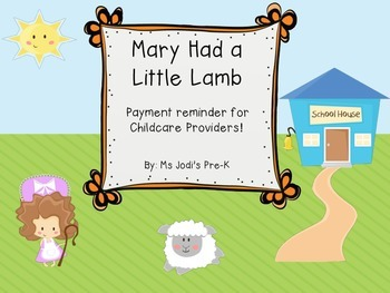 Mary Had a Little Lamb Payment Reminder for Childcare Providers
