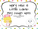 Mary Had a Little Lamb: Play Dough Mats
