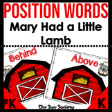 Position Words Activities with Mary Had a Little Lamb, PK-K