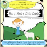 Mary Had a Little Lamb:  Turn a Rhyme into a Story for Ear