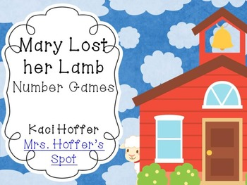 Mary Lost her Lamb {Number Games}