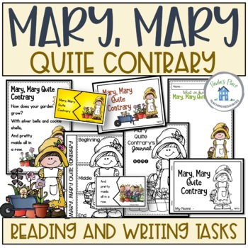 Mary, Mary Quite Contrary (K-1 Literacy Pack)