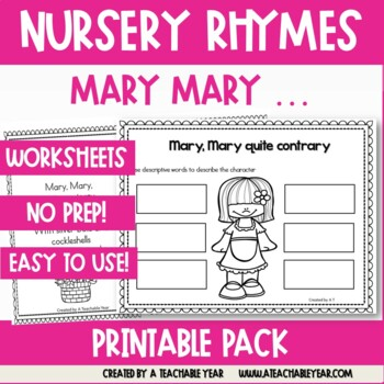 Mary, Mary Quite Contrary- Nursery Rhyme