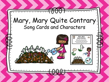 Mary, Mary Quite Contrary- Song