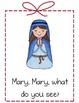 Mary, Mary, What Do You See?