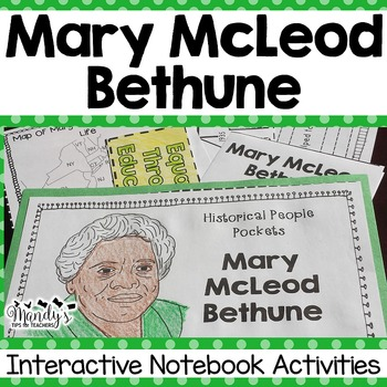 Mary McLeod Bethune Interactive Notebook Activities  (Historical People Pockets)