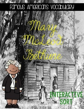 Mary McLeod Bethune {Interactive Vocabulary Sort}