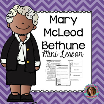 Mary McLeod Bethune Mini-Lesson