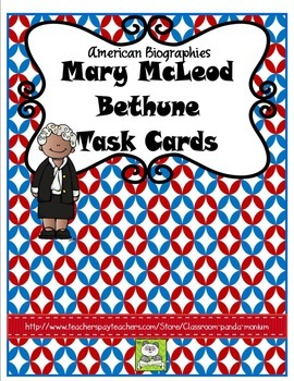 Mary McLeod Bethune Task Cards