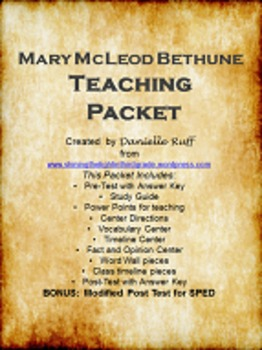 Mary McLeod Bethune Teaching Packet REVAMPED!!!
