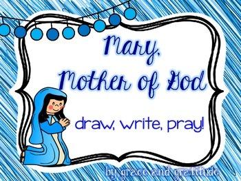 Mary, Mother of God: Draw, Write, Pray!