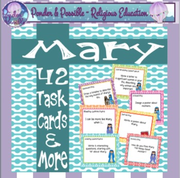Mary ~ Mother of Jesus, 42 task Cards and More!