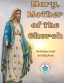 Mary, Mother of the Church Worksheet and Activity Pack