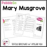 Mary Musgrove PebbleGo research brochure