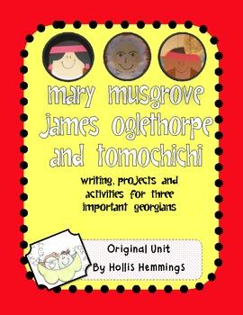Mary Musgrove, Tomochichi, James Oglethorpe: Three Important Georgians