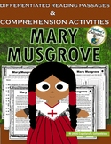 Mary Musgrove Differentiated Reading Passages and Comprehension Activities