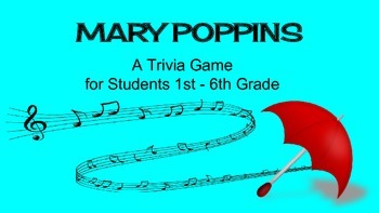 Mary Poppins (Movie/Film) Team Trivia Game / Review Activity