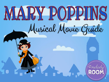 Mary Poppins Musical Movie Guide and Follow-Along Worksheet