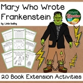 Mary Who Wrote Frankenstein by Bailey Shelley Biography 20 Extension Activities