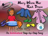 Mary Wore Her Red Dress - Animated Step-by-Step Song -  SymbolStix