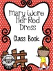 Mary Wore Her Red Dress - Class Book Projec