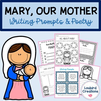 Mary Writing Prompts & Poetry