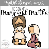 Mary and Martha Digital Bible Story for Seesaw