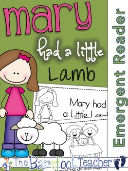Mary had a Little Lamb Nursery Rhyme Emergent Reader & Cla