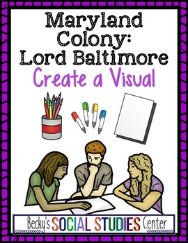 Maryland Colony & Lord Baltimore Project - Create a Visual