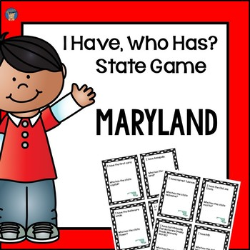 Maryland I Have, Who Has Game