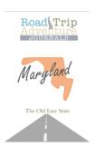 Maryland Road Trip Adventure Journal