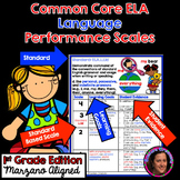 Marzano Aligned Common Core ELA Language Performance Scales 1st Grade