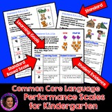 Marzano Aligned Common Core ELA Language Performance Scales Grade K