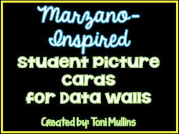 Marzano-Inspired Student Picture Cards for Data Walls
