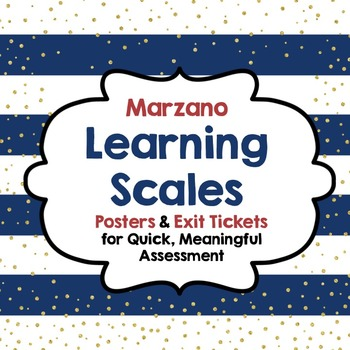 Learning Scales:Posters & Exit Tickets for Quick, Meaningful Assessment