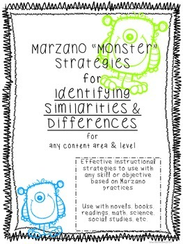 "Marzano ""Monster"" Strategies for Similarities and Differences all content areas"