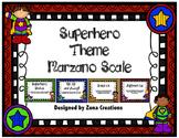 Marzano Learning Rating Rubric Scale Superhero Theme