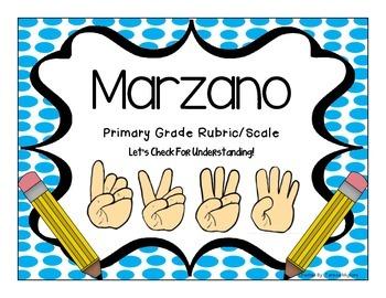 Marzano Scale and Rubric ~ Primary Grades