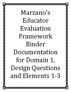 Marzano's Educator Evaluation Documentation Domain 1, Elements 1-3