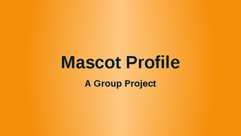 Mascot Profile beginning of the year project