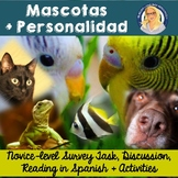 Mascotas + Personalidad Survey, Discussion, Reading, & Activity
