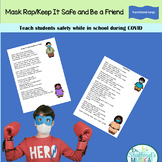 Mask/Be a Health Friend Rap for Covid Safety in Distance Learning
